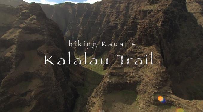 Photo of LWNTV's Motion Kalalau Trail